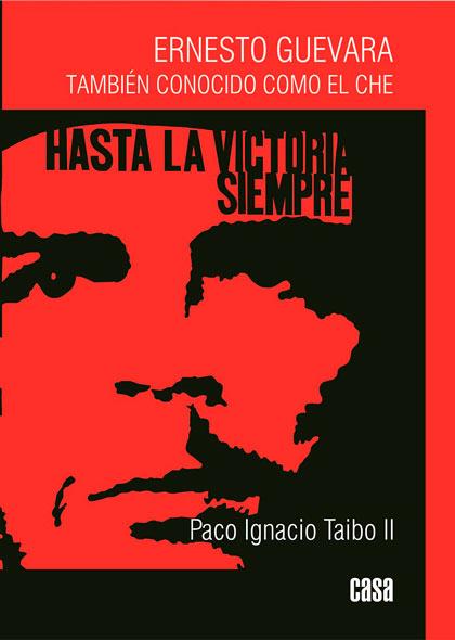 libro Ernesto Guevara también conocido como el Che