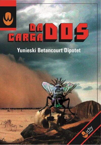 libro Dados cargados de Yunieski Betancourt